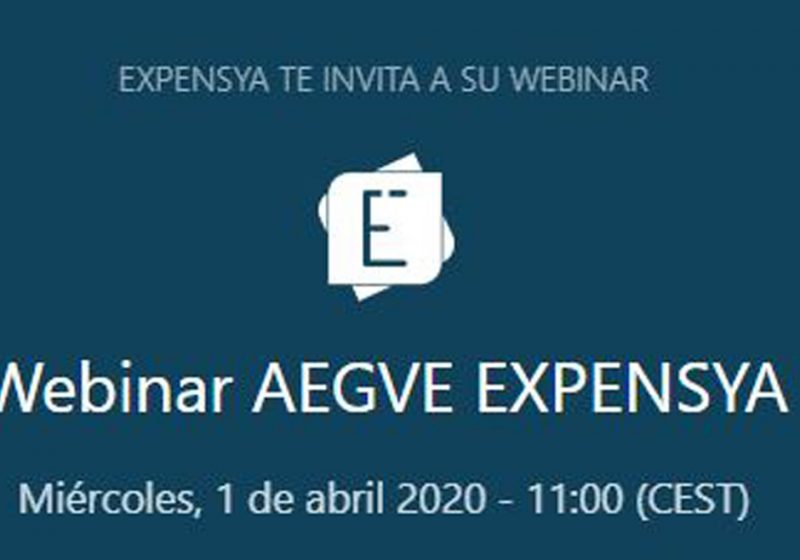 Webinar exclusivo AEGVE – 01 De Abril 2020 a las 11:00