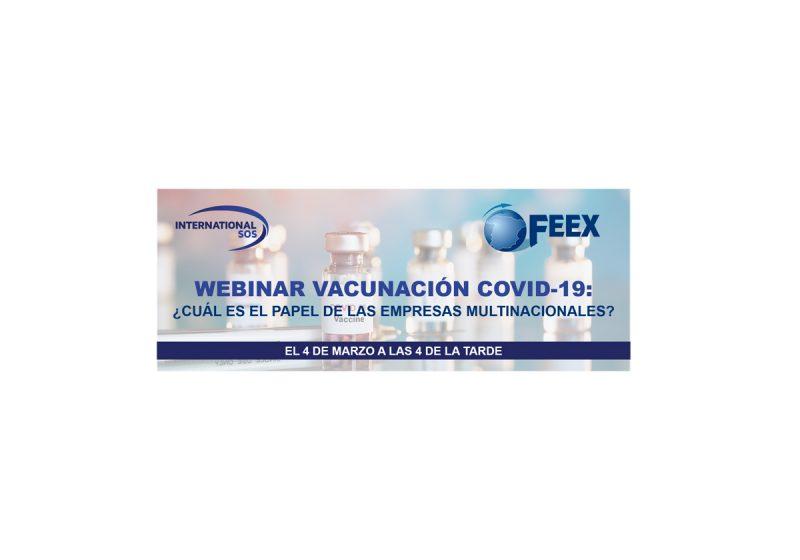 Webinar Vacunación COVID-19 ¿Cuál es el papel de las empresas multinacionales