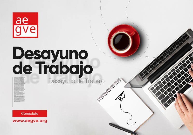Desayuno de trabajo AEGVE: Un lugar para compartir y comentar