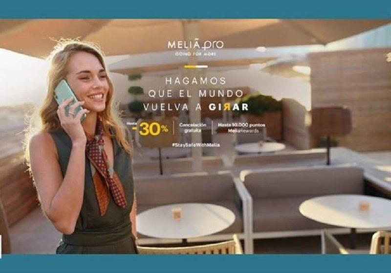"""Meliá PRO presenta nuestro nueva campaña """"Hagamos que el Mundo vuelva a girar"""" con una clara apuesta de apoyo y reactivación al Business Travel"""